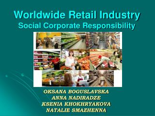 Worldwide Retail Industry Social Corporate Responsibility