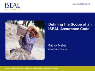 Defining the Scope of an ISEAL Assurance Code