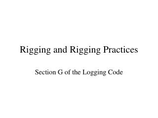 Rigging and Rigging Practices