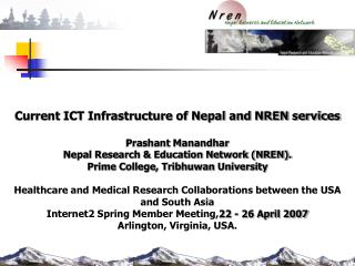 Current ICT Infrastructure of Nepal and NREN services Prashant Manandhar