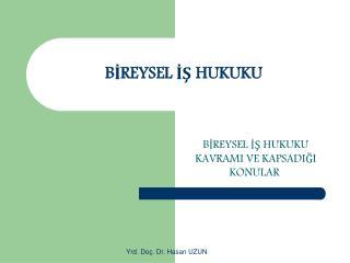 BİREYSEL İŞ HUKUKU