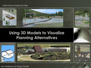 Using 3D Models to Visualize Planning Alternatives