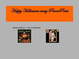 Happy Halloween scary PowerPoint