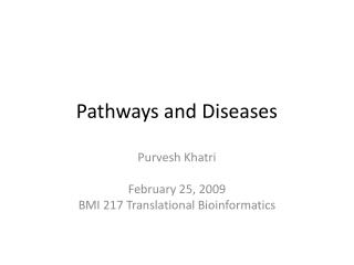Pathways and Diseases