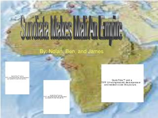 Sundiata Makes Mali An Empire
