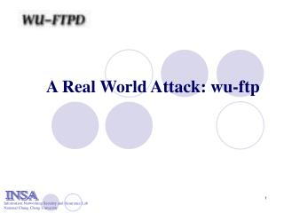 A Real World Attack: wu-ftp