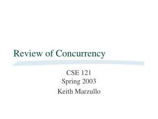 Review of Concurrency