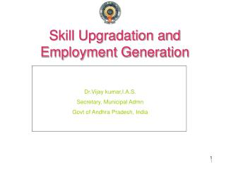 Skill Upgradation and Employment Generation