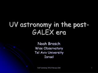 UV astronomy in the post-GALEX era