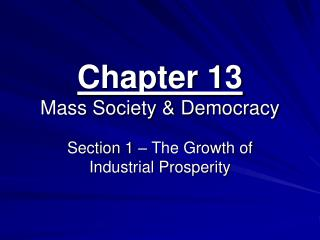 Chapter 13 Mass Society & Democracy