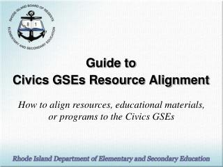 Guide to  Civics GSEs Resource Alignment