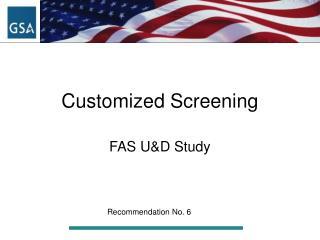 Customized Screening