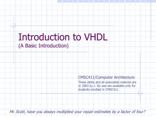 Introduction to VHDL (A Basic Introduction)