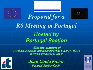 Proposal for a R8 Meeting in Portugal