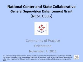 National Center and State Collaborative  General Supervision Enhancement Grant (NCSC GSEG)