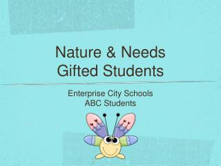 Nature & Needs Gifted Students