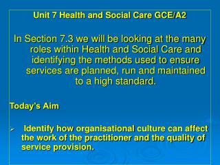 Unit 7 Health and Social Care GCE/A2