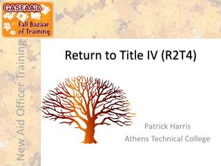 Return to Title IV (R2T4)