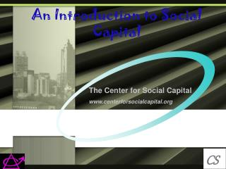 An Introduction to Social Capital