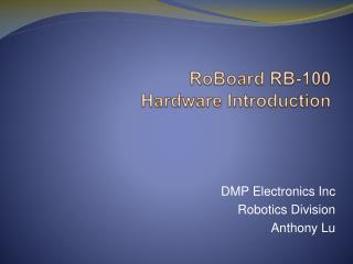 RoBoard RB-100  Hardware Introduction