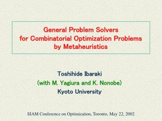 General Problem Solvers for Combinatorial Optimization Problems by Metaheuristics