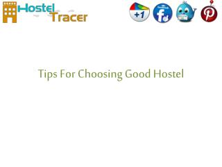 Tips for choosing good hostel