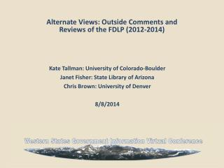 Alternate Views: Outside Comments and Reviews of the FDLP (2012-2014)