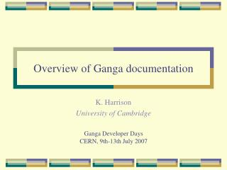 Overview of Ganga documentation