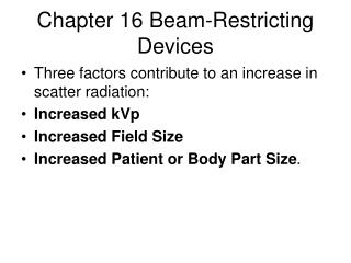 Chapter 16 Beam-Restricting Devices