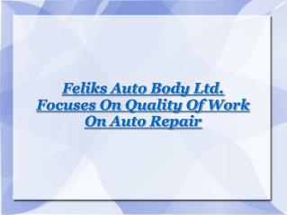 Feliks Auto Body Ltd.
