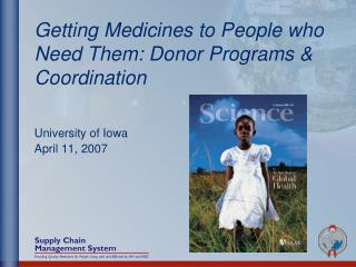 Getting Medicines to People who Need Them: Donor Programs & Coordination
