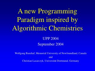 A new Programming Paradigm inspired by Algorithmic Chemistries