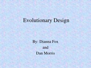 Evolutionary Design