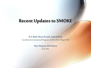 Recent Updates to SMOKE