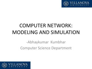 COMPUTER NETWORK: MODELING AND SIMULATION