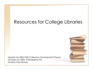 Resources for College Libraries