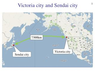 Victoria city and Sendai city