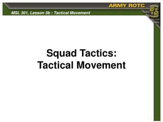 Squad Tactics: Tactical Movement