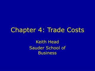 Chapter 4: Trade Costs