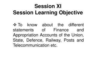 Session XI Session Learning Objective