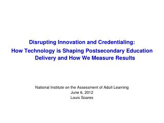 Disrupting Innovation and Credentialing: