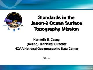Standards in the  Jason-2 Ocean Surface Topography Mission
