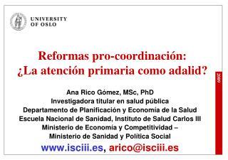Reformas pro-coordinación: ¿La atención primaria como adalid?