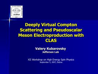 Deeply Virtual Compton Scattering and Pseudoscalar Meson Electroproduction with CLAS