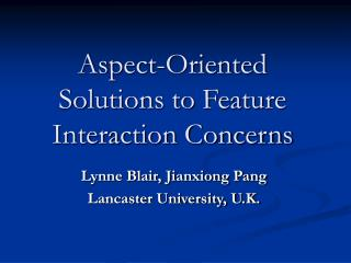 Aspect-Oriented Solutions to Feature Interaction Concerns