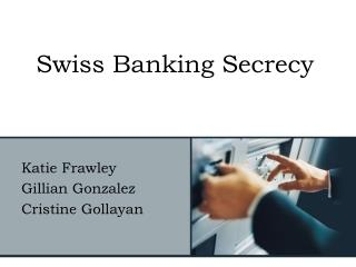 Swiss Banking Secrecy