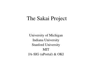 The Sakai Project