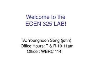 Welcome to the  ECEN 325 LAB!