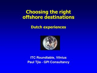 Choosing the right  offshore destinations Dutch experiences
