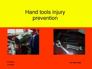 Hand tools injury prevention